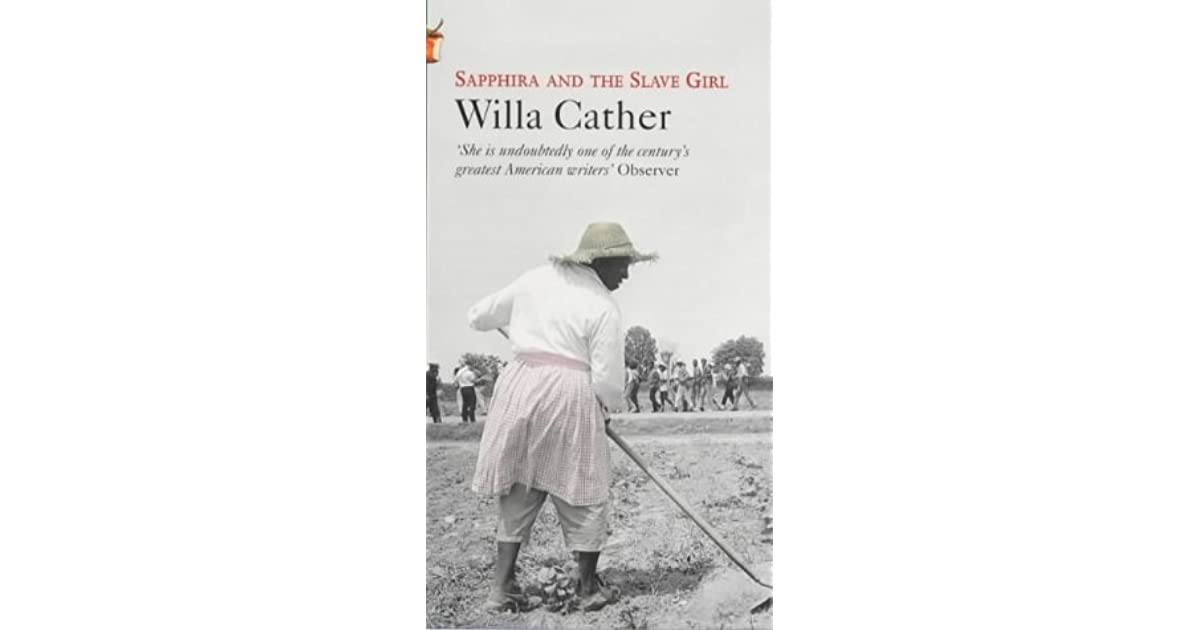 Sapphira and the Slave Girl by Willa Cather (1940)