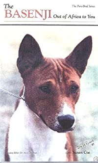The Basenji: Out of Africa to You: A New Look