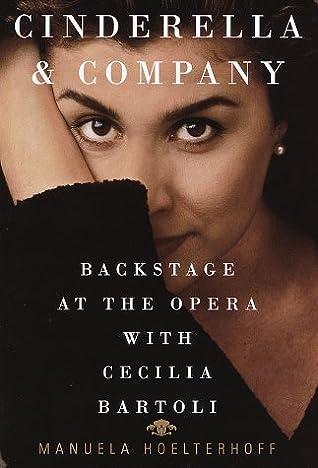 Cinderella & Company: Backstage at the Opera with Cecilia Bartoli