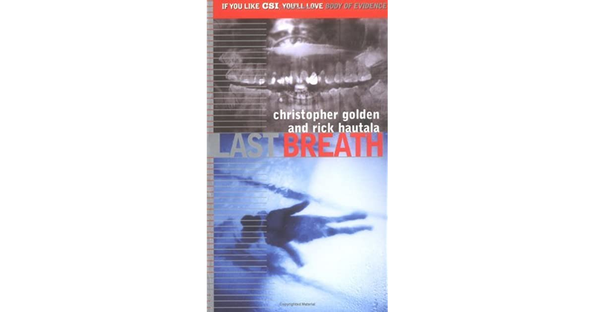 Last Breath Body Of Evidence 9 By Christopher Golden