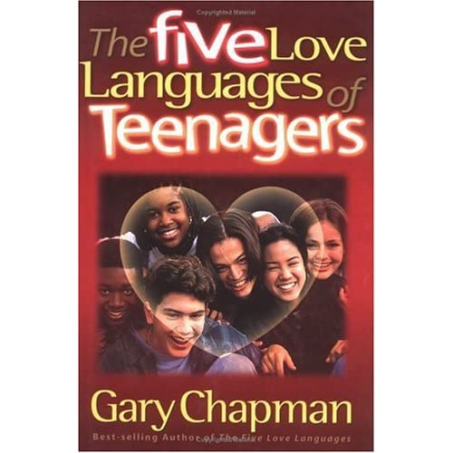 The 5 Love Languages That Bald Chick: The Five Love Languages Of Teenagers By Gary Chapman