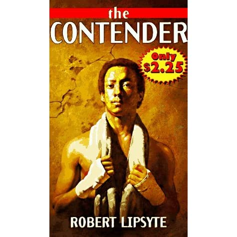 an analysis of the contender by robert lipsyte Home → sparknotes → literature study guides → contender the contender robert lipsyte table of contents plot overview summary & analysis chapters 1–3.