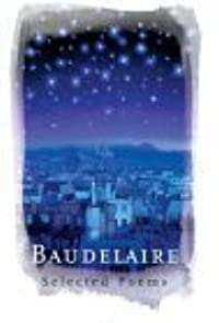 Baudelaire: Selected Poems