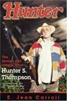 Hunter: The Strange and Savage Life of Hunter S. Thompson