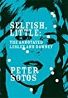 Selfish, Little: The Annotated Lesley Ann Downey