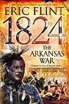 1824: The Arkansas War (Trail of Glory, #2)