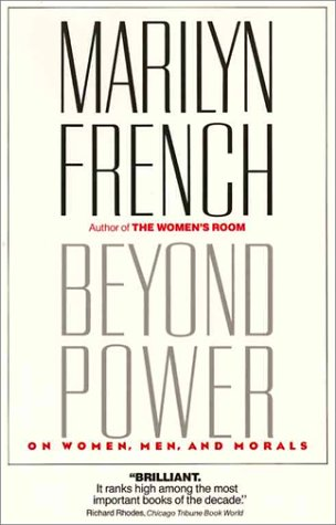 Beyond Power:  On Women, Men and Morals