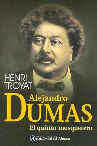 Alejandro Dumas: el quinto mosquetero