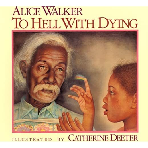 To hell with dying by alice walker fandeluxe PDF