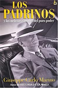 Los Padrinos Y Las Nefastas Virtudes Del Puro Poder/The Godfathers And The Unlucky Virtudes Of Power