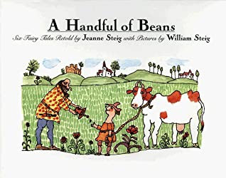 A Handful of Beans: Six Fairy Tales Retold