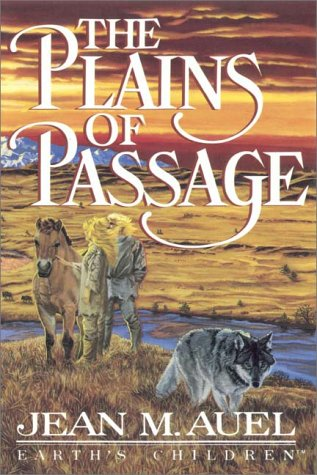 The Plains of Passage, Part 1 of 2