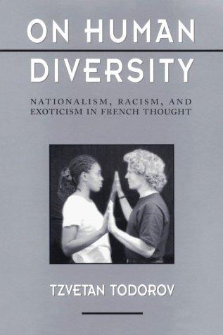 On Human Diversity by Tzvetan Todorov