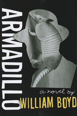 Armadillo by William  Boyd