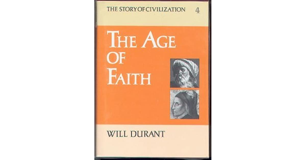 The age of faith the story of civilization 4 by will durant fandeluxe Choice Image