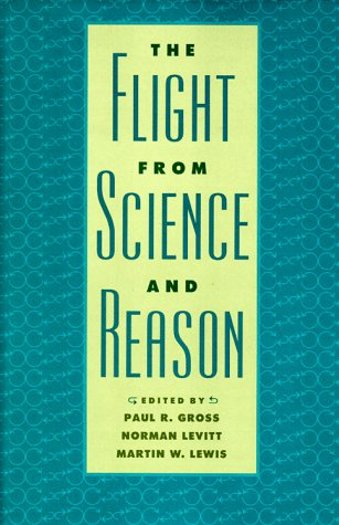 Flight from Science & Reason