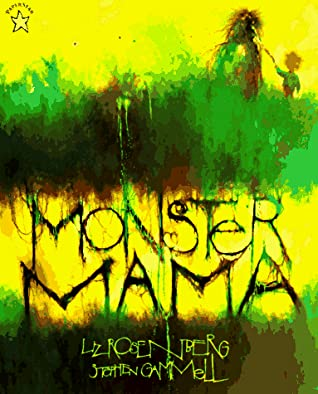 Monster Mama by Liz Rosenberg