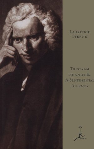 Tristram Shandy; and A Sentimental Journey by Laurence Sterne