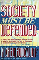 Society Must Be Defended: Lectures at the Collège de France, 1975-1976