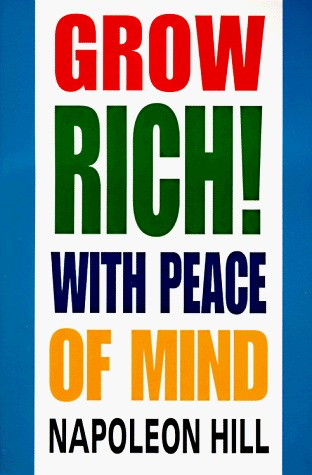 grow-rich-with-peace-of-mind-napoleon-hill