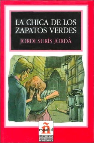 La chica de los zapatos verdes (Leer en español, nivel 2)