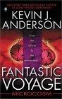 Fantastic Voyage: Microcosm