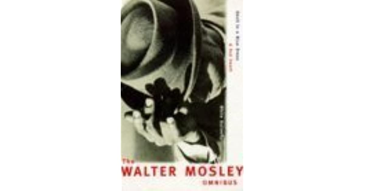 The Walter Mosley Omnibus: Devil In A Blue Dress, A Red