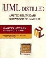 UML Distilled: Applying the Standard Object Modeling Language