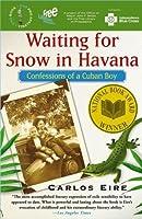 Waiting for Snow in Havana: Philadelphia Selection:book 1