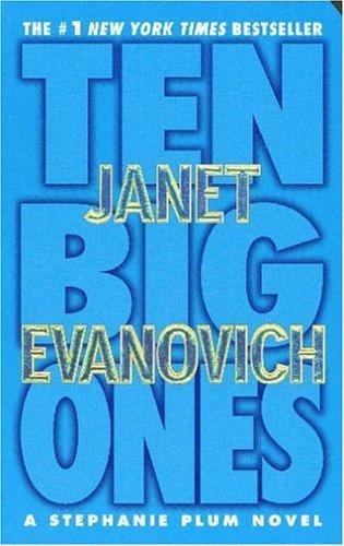 Janet Evanovich - Stephanie Plum 10 - Ten Big Ones