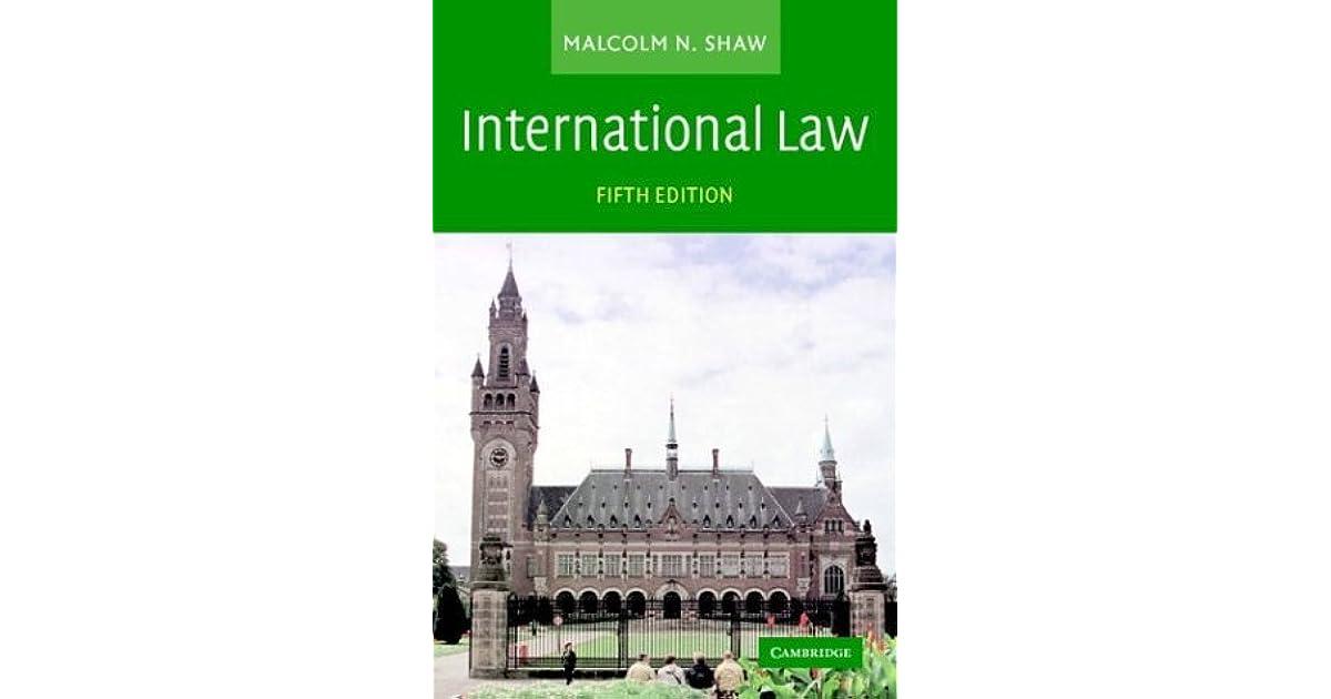 Malcolm Shaw International Law 7th Edition Pdf