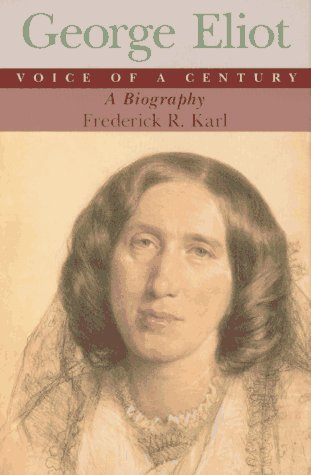 George Eliot, Voice of a Century: A Biography