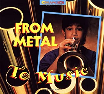 From Metal to Music