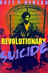 Revolutionary Suicide by Huey P. Newton