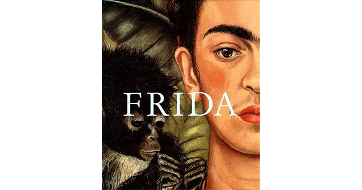 Frida Kahlo The Painter And Her Work By Helga Prignitz Poda