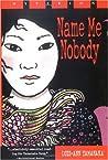 Name Me Nobody