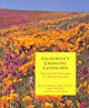 California's Changing Landscapes by California Native Plant Soc...
