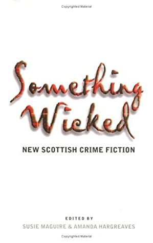 Something Wicked by Susie Maguire
