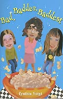 Bad, Badder, Baddest (Bad Girls, #2)