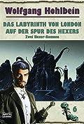 Das Labyrinth von London. Auf der Spur des Hexers