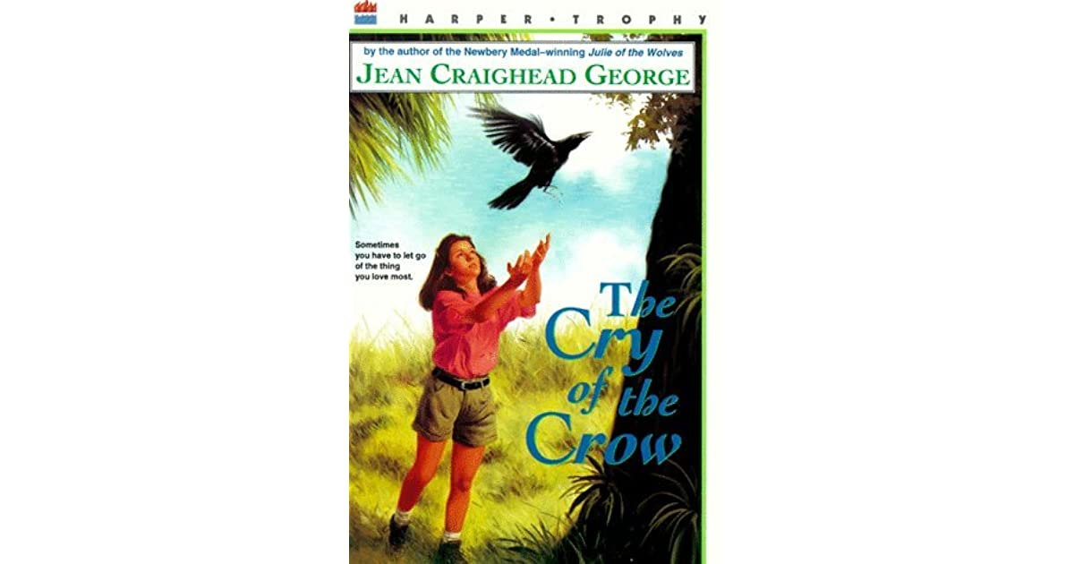 Jean Craighead George Quotes: The Cry Of The Crow By Jean Craighead George