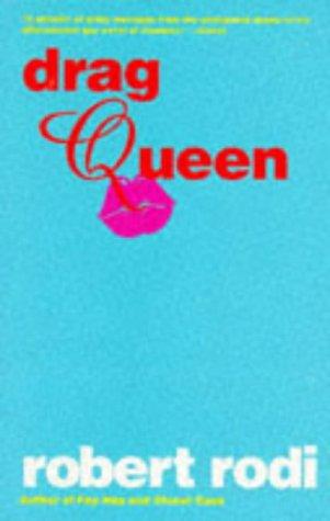 Drag Queen by Robert Rodi
