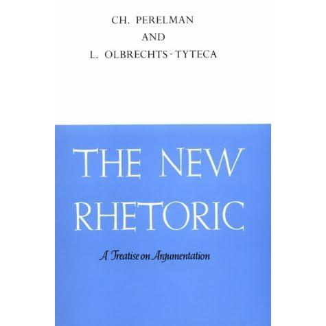 Perelman New Rhetoric