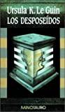 Los desposeídos by Ursula K. Le Guin