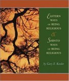 Eastern Ways of Being Religious with Shinto Ways and Powerweb: World Religions