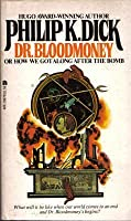 Dr. Bloodmoney or How We Got Along after the Bomb