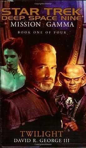 Twilight (Star Trek: Deep Space Nine - Mission Gamma, #1)