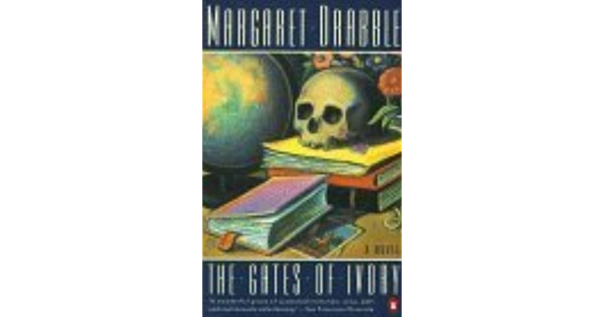 The Gates Of Ivory By Margaret Drabble