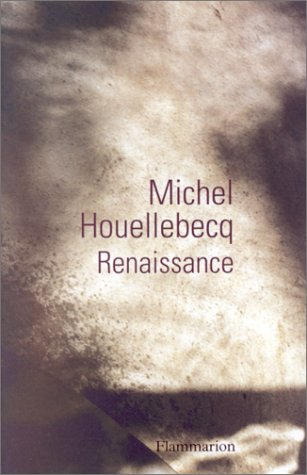 Wiedergeburt By Michel Houellebecq