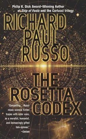 The Rosetta Codex By Richard Paul Russo